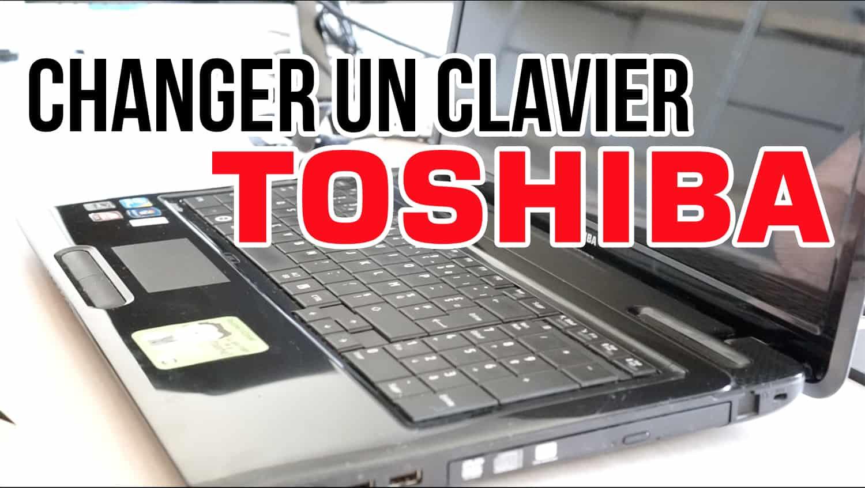tuto changer le clavier d 39 un pc portable toshiba. Black Bedroom Furniture Sets. Home Design Ideas